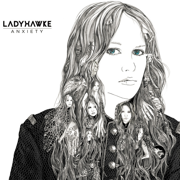 Ladyhawke – Anxiety