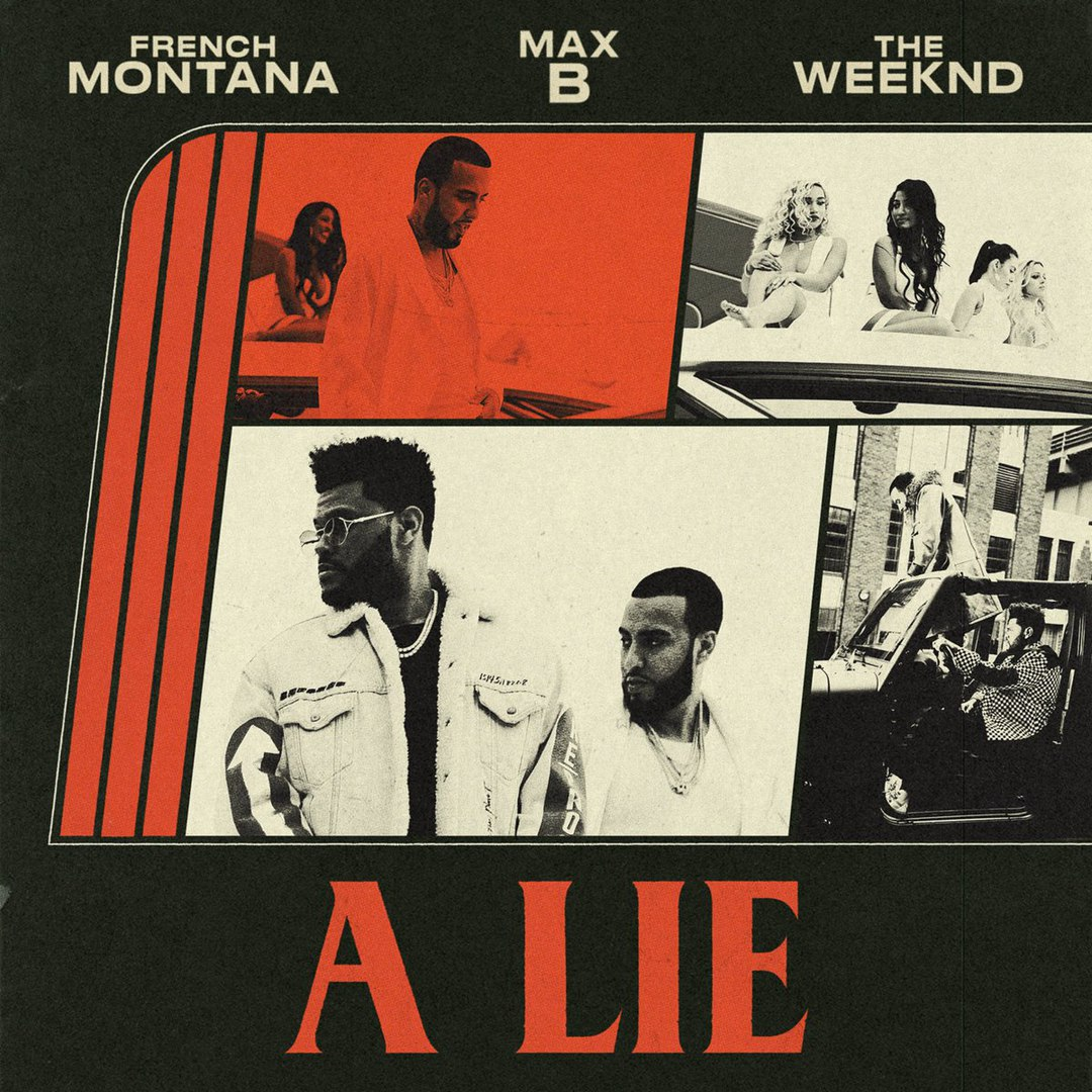 French Montana — A Lie ft. The Weeknd, Max B