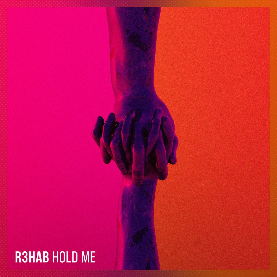 R3hab — Hold Me