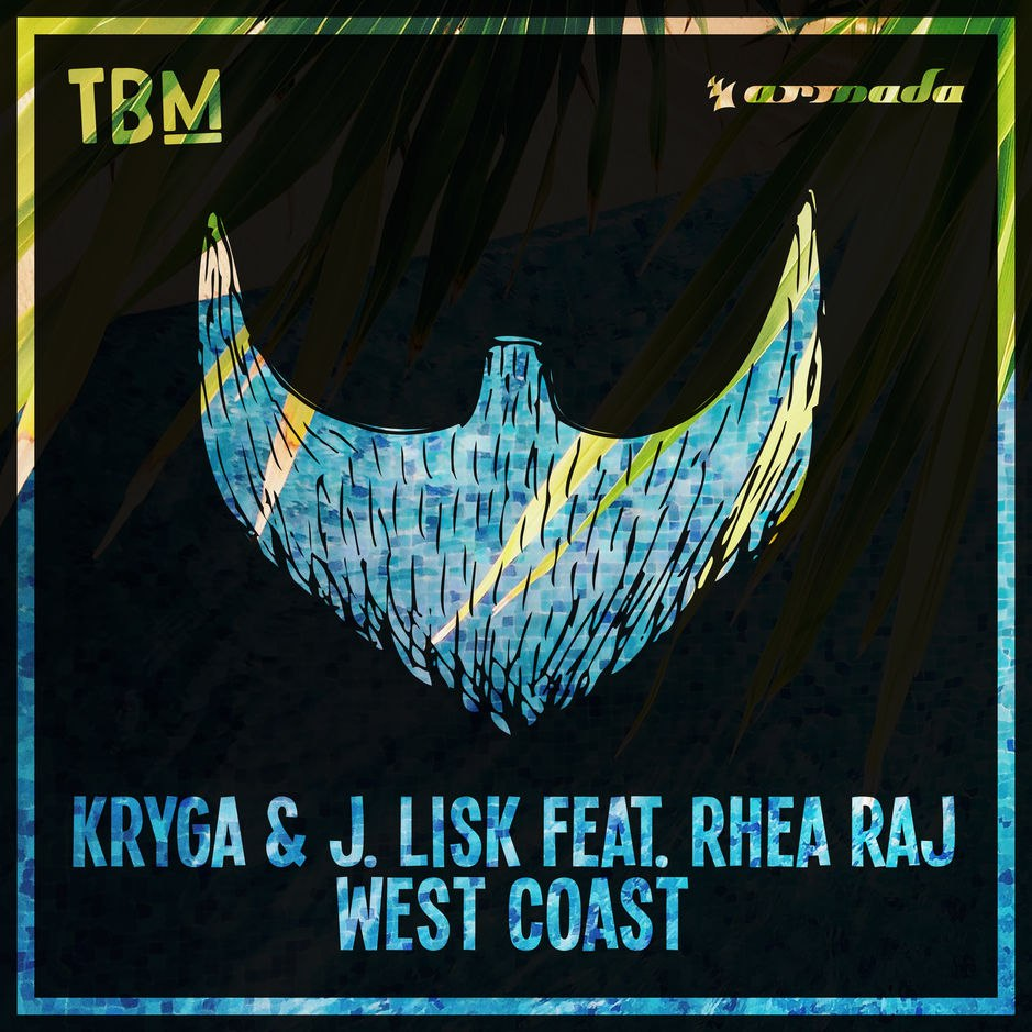 Kryga & J. Lisk — West Coast (ft. Rhea Raj)
