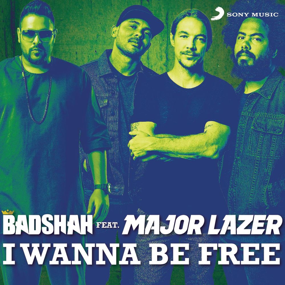 Badshah — I Wanna Be Free (feat. Major Lazer)