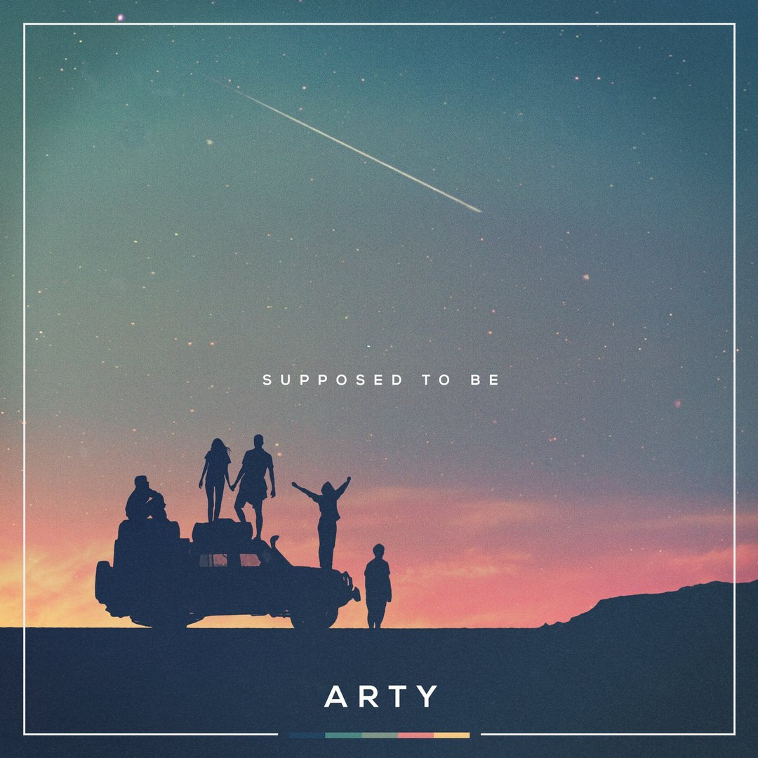 Arty — Supposed To Be