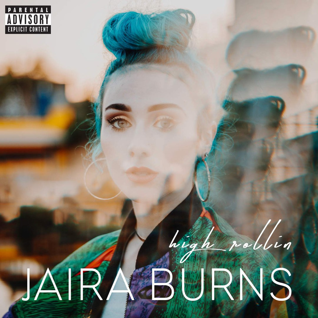 Jaira Burns — High Rollin — Single