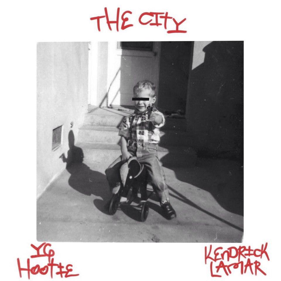 Yg Hootie — The City (feat. Kendrick Lamar)