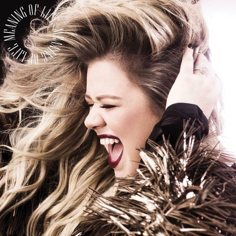 Kelly Clarkson — Meaning of Life — Single