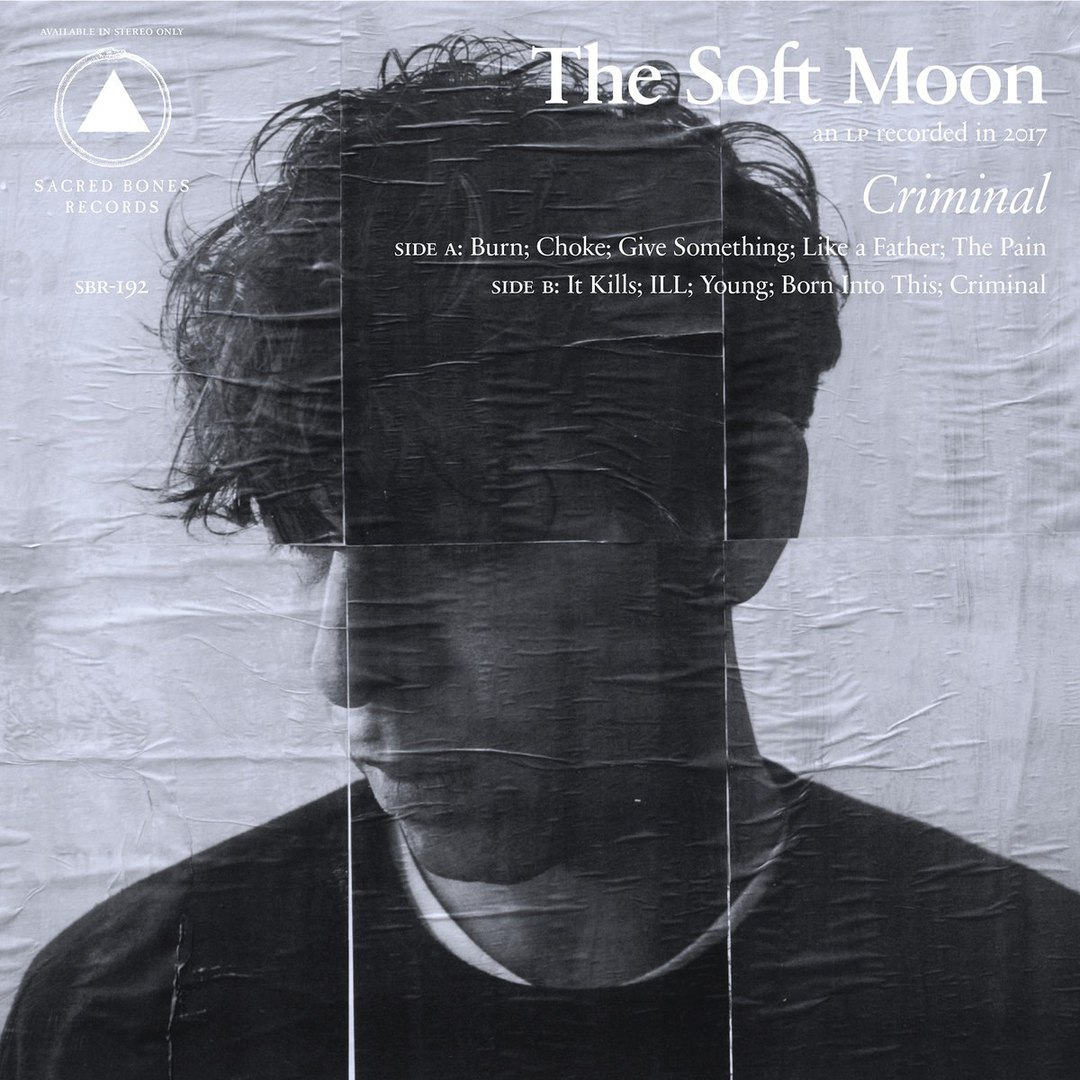 The Soft Moon — Burn — Single