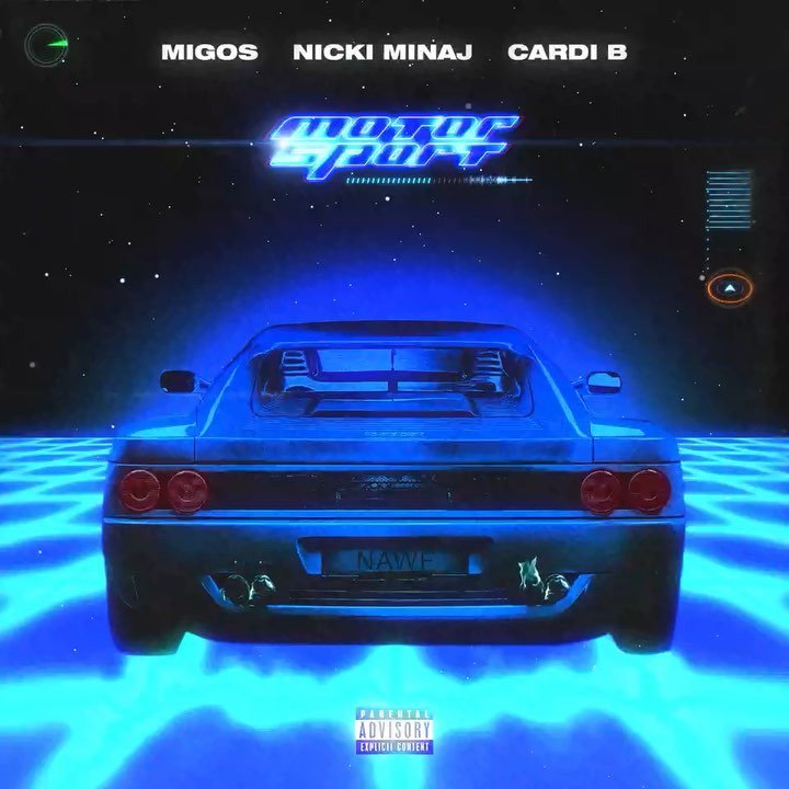 Migos, Nicki Minaj & Cardi B — Motor Sport — Single