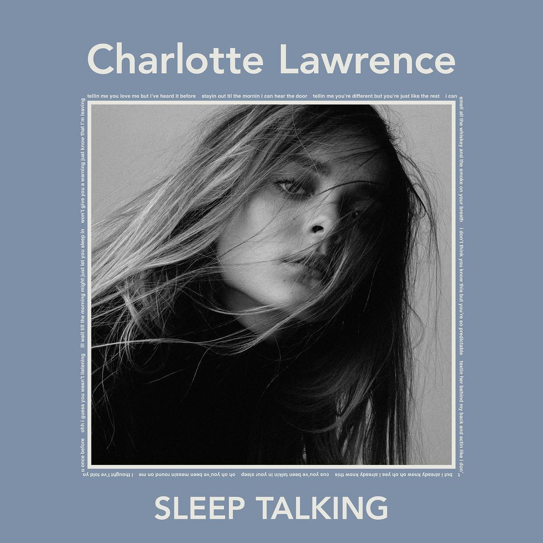 Charlotte Lawrence — Sleep Talking — Single