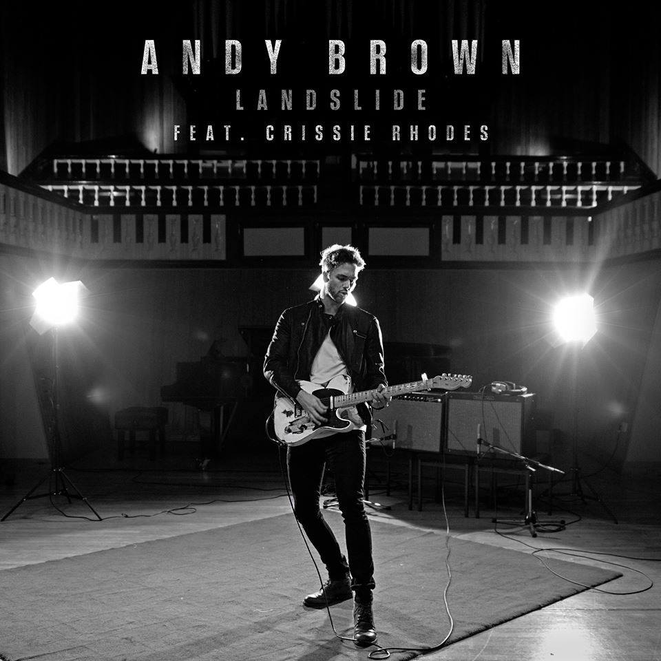 Andy Brown — Landslide (feat. Crissie Rhodes) — Single