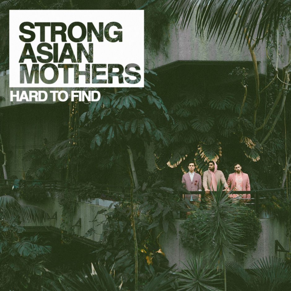 Strong Asian Mothers — Hard to Find