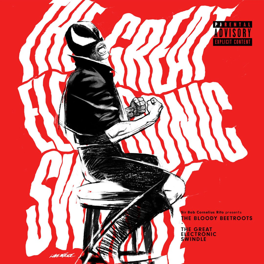 The Bloody Beetroots — The Great Electronic Swindle — LP