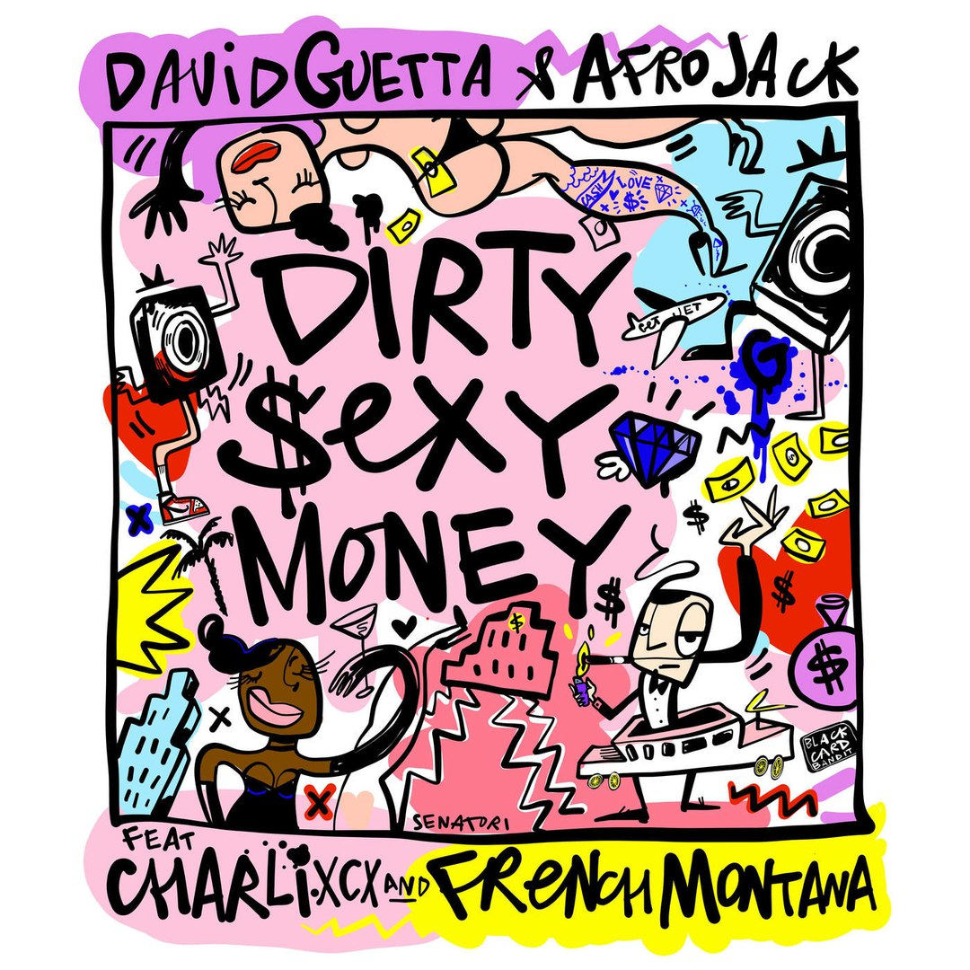 Guetta, Afrojack, Charli XCX, Montana — Dirty Sexy Money — Single