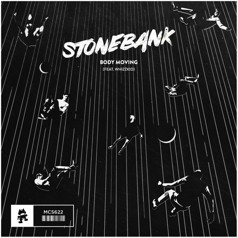 Stonebank — Body Moving (feat. Whizzkid) — Single