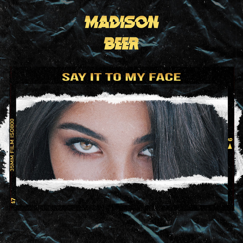 Madison Beer — Say It to My Face — Single