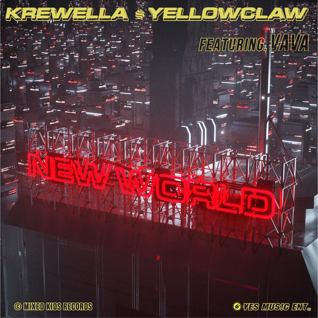 Krewella & Yellow Claw — New World (feat. Vava)